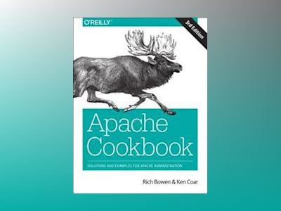 Apache Cookbook av Rich Bowen