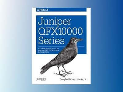 Juniper QFX10000 Series av Douglas Richard Hanks