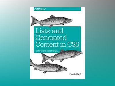 Lists and Generated Content in CSS av Estelle Weyl