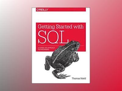 Getting Started with SQL av Thomas Nield