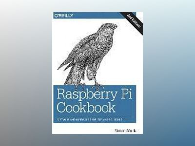 Raspberry Pi Cookbook av Simon Monk