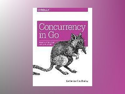 Concurrency in Go av Katherine Cox-Buday