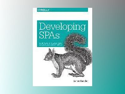 Developing SPAs av James Bender