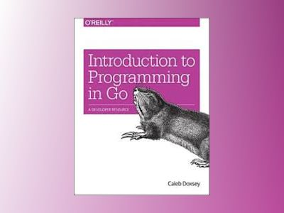 Introduction to Programming in Go av Caleb Doxsey