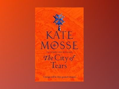 The City of Tears av Kate Mosse
