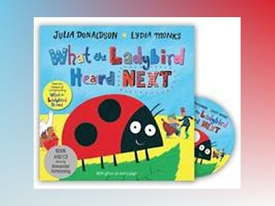 What the Ladybird Heard Next with CD av Julia Donaldson