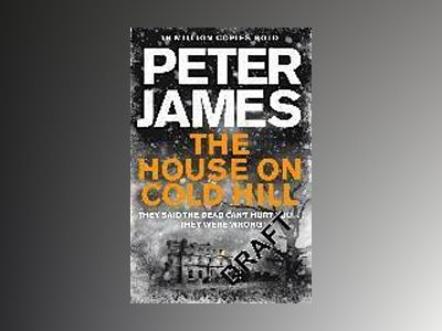 The House on Cold Hill av Peter James
