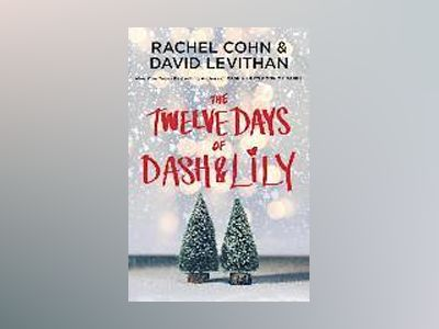 The Twelve Days of Dash & Lily av Rachel Cohn