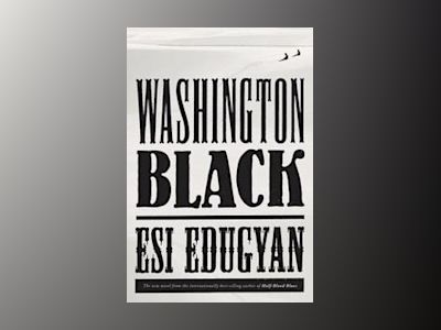 Washington Black av Esi Edugyan