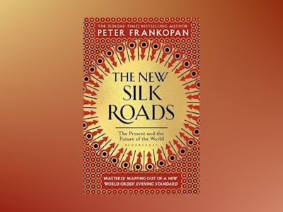 The New Silk Roads av Peter Frankopan