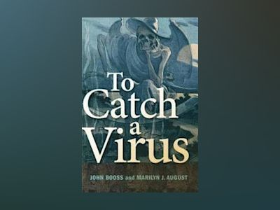 To Catch a Virus av John Booss