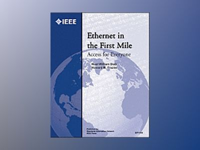 Ethernet in the First Mile: Access for Everyone av Wael W. Diab