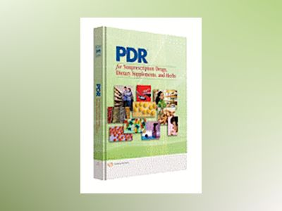 Pdr for nonprescription drugs, dietary supplements and herbs av Physicians Desk Reference pdr