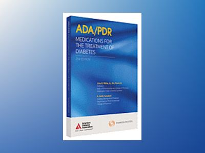 Ada/pdr medications for the treatment of diabetes av Physicians Desk Reference pdr