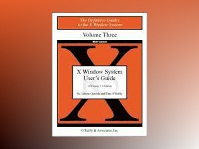 Volume 3M: X Window System User's Guide av Quercia