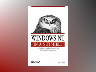 Windows NT in a Nutshell av Pearce