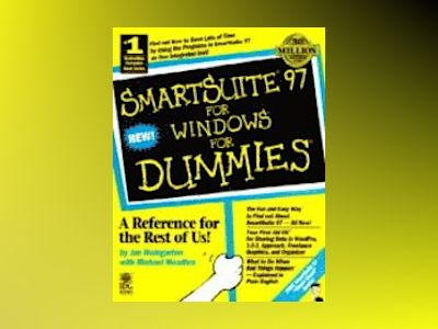 SmartSuite 97 For Windows For Dummies av Michael Meadhra