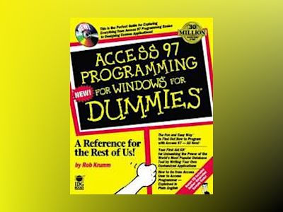 Access 97 Programming For Windows For Dummies av Rob Krumm
