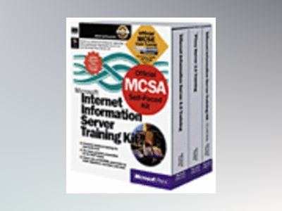 Microsoft Internet Information Server Training Kit  av Microsoft Corporation