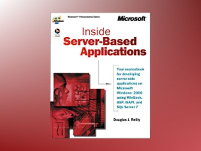Inside Server-Based Applications  av Douglas J. Reilly