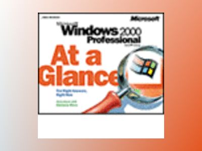 Microsoft Windows 2000 Professional At a Glance av Jerry Joyce