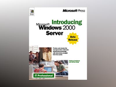 Introducing Microsoft Windows 2000 Server  av Tony Northrup