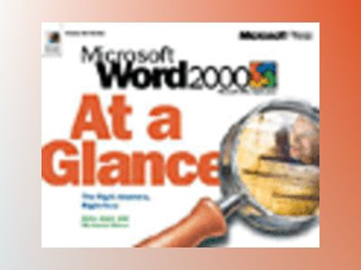 Microsoft Word 2000 At a Glance av Jerry Joyce