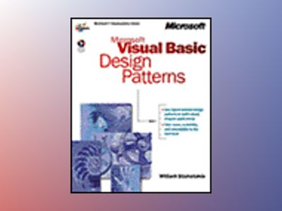 Microsoft Visual Basic Design Patterns av William Stamatakis