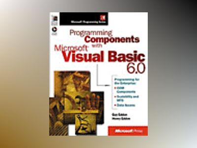 Programming Components with Microsoft Visual Basic 6.0  av Guy Eddon