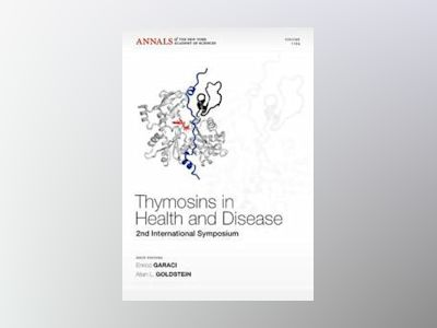Thymosins in Health and Disease: Second International Symposium av Allan L. Goldstein