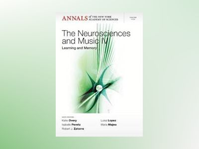 Neurosciences and Music IV: Learning and Memory av Katie Overy