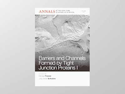 Barriers and Channels Formed by Tight Junction Proteins I av Michael Fromm