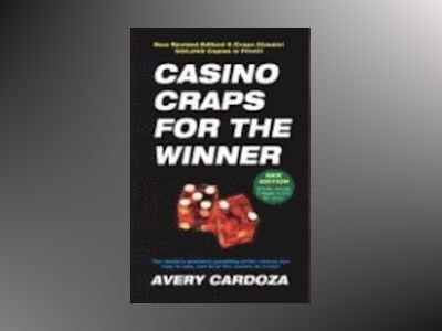 Casino Craps for the Winner av Avery Cardoza