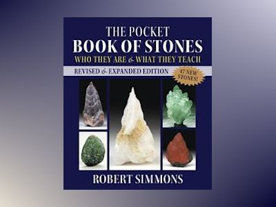 Pocket book of stones, revised edition - who they are and what they teach av Robert Simmons