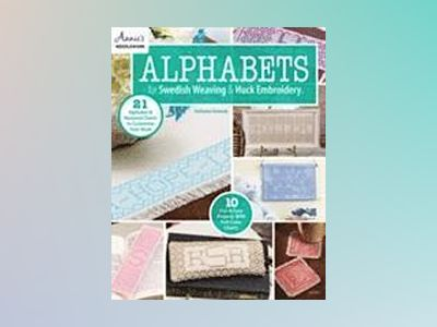 Alphabets for Swedish Weaving & Huck Embroidery av Katherine Kennedy