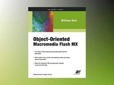 Object-Oriented Macromedia Flash MX av W. Drol