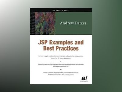 JSP Examples and Best Practices av A. Patzer