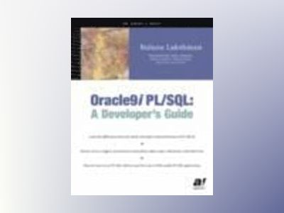 Oracle9 i i /iPL/SQL: A Developer's Guide av B. Lakshman