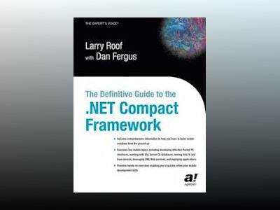 The Definitive Guide to the .NET Compact Framework av L. Roof