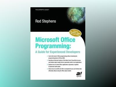 Microsoft Office Programming: A Guide for Experienced Developers av Rod Stephens