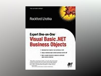 Expert One-on-One Visual Basic .NET Business Objects av R. Lhotka