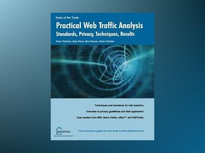 Practical Web Traffic Analysis av Glasshaus
