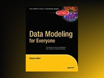 Data Modeling for Everyone av Sharon Allen