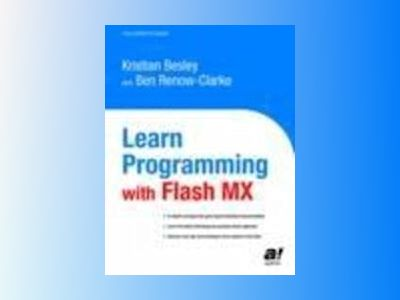 Learn Programming with Flash MX av Kristian Besley