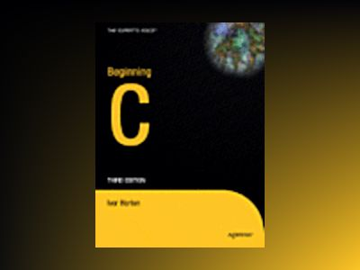 Beginning C, Third Edition av Ivor Horton
