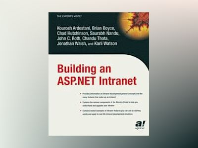 Building an ASP.NET Intranet av K. Ardestani