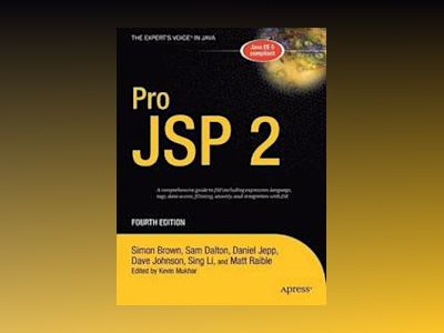 Pro JSP 2, Fourth Edition av Simon Brown