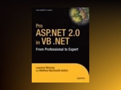 Pro ASP.NET 2.0 in VB 2005 av Moroney