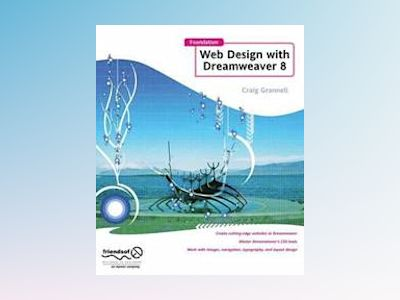 Foundation Web Design with Dreamweaver 8 av Craig Grannell