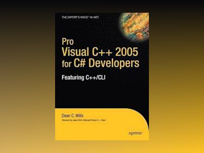 Pro Visual C++ 2005 for C# Developers av Wills